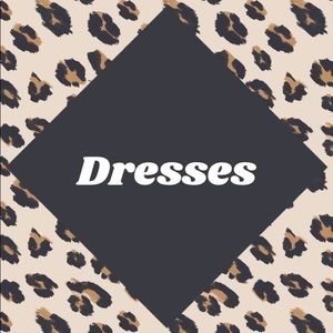 Dresses! All kinds, styles, & sizes